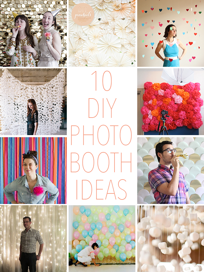 10 DIY PHOTO BOOTH IDEAS